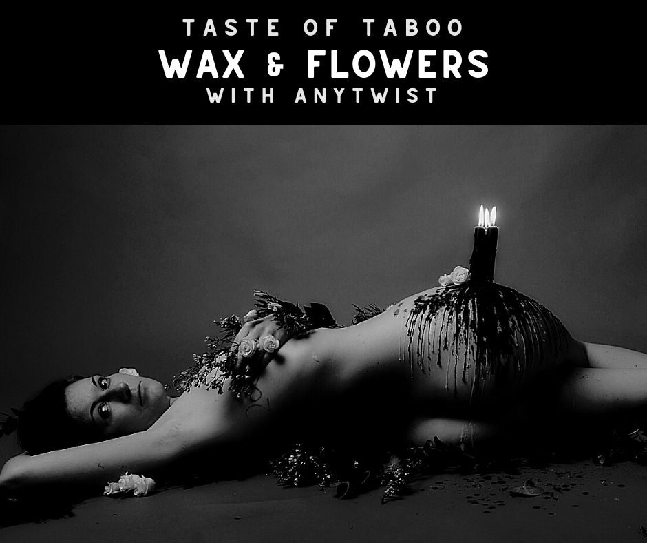 Wax and Flowers - 21